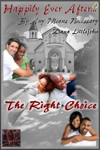 The-Right-Choice-Happily-Ever-After...-By-Any-Means-Necessary-Series-200x300